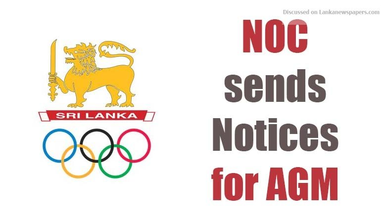Sri Lanka News for NOC sends Notices for AGM