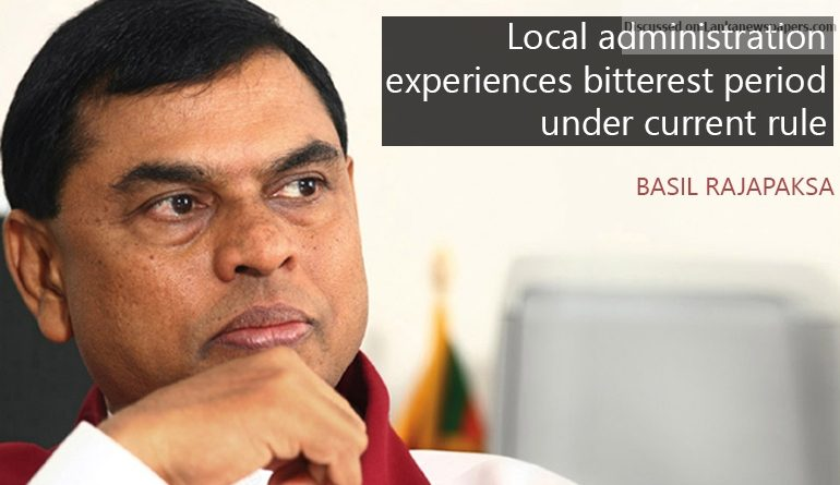 Sri Lanka News for Local administration experiences bitterest period under current rule: Basil