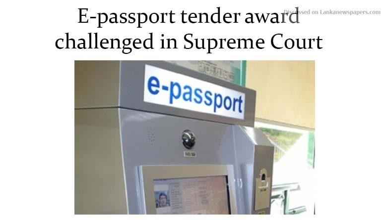 Sri Lanka News for E-passport tender award challenged in Supreme Court