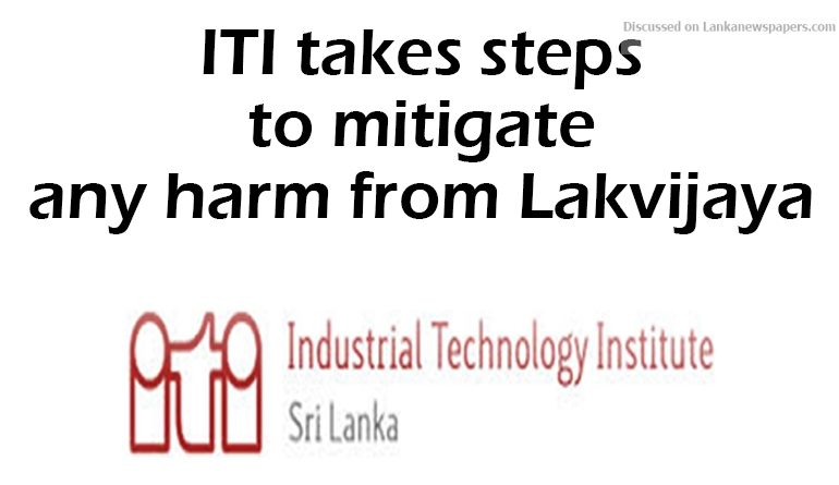 Sri Lanka News for ITI takes steps to mitigate any harm from Lakvijaya