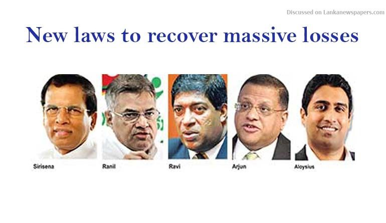 Sri Lanka News for New laws to recover massive losses