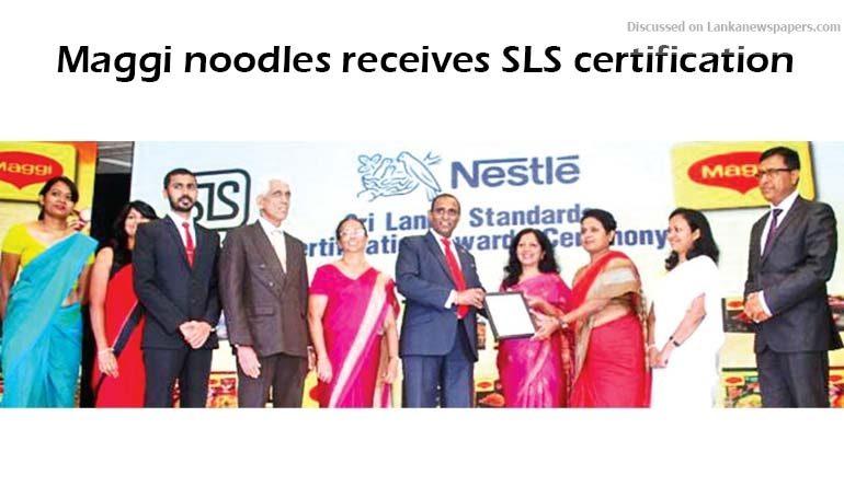 Sri Lanka News for Maggi noodles receives SLS certification
