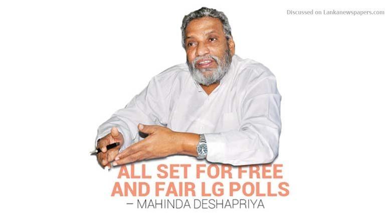 Sri Lanka News for All set for Free and Fair LG Polls – Mahinda Deshapriya