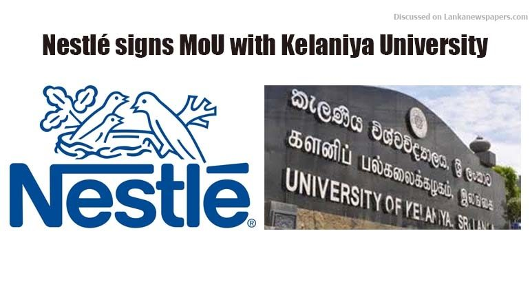 Sri Lanka News for Nestlé signs MoU with Kelaniya University