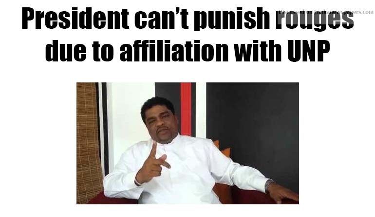 Sri Lanka News for President can't punish rouges due to affiliation with UNP- JO