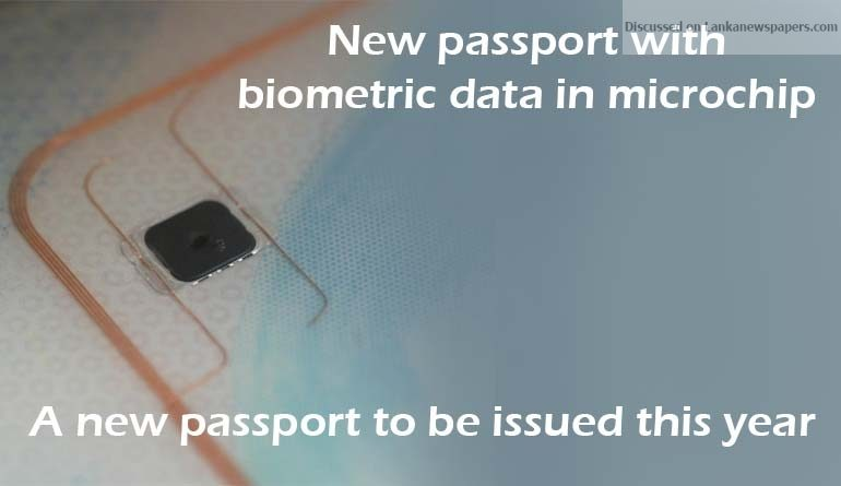 Sri Lanka News for New passport with biometric data in microchip