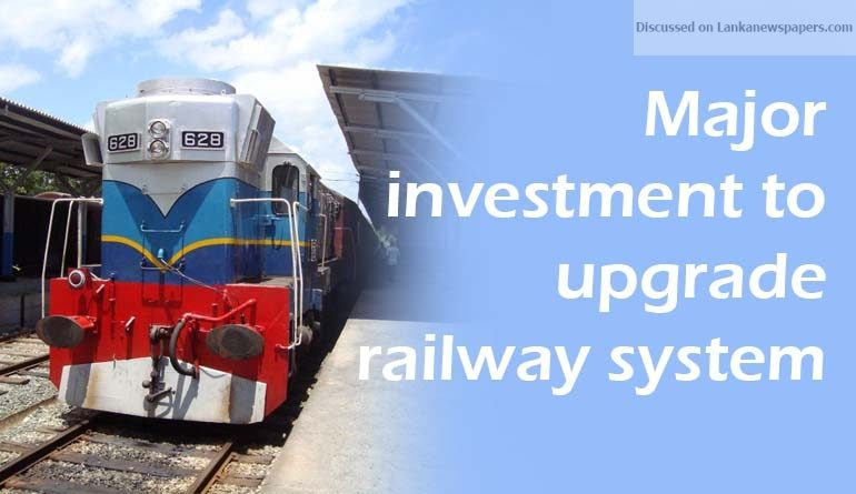 Sri Lanka News for Major investment to upgrade railway system