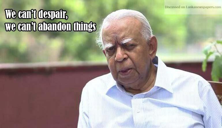 Sri Lanka News for We can't despair, we can't abandon things, says Sri Lanka's R. Sampanthan