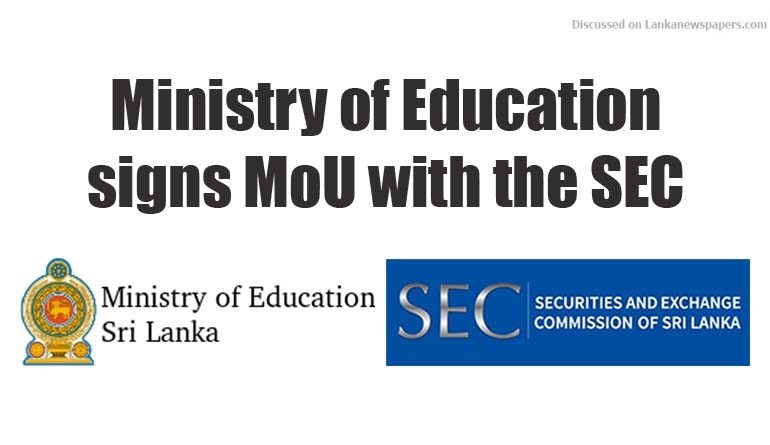 Sri Lanka News for Ministry of Education signs MoU with the SEC