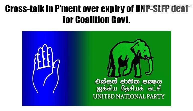 Sri Lanka News for Cross-talk in P'ment over expiry of UNP-SLFP deal for Coalition Govt.