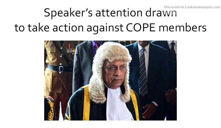 Sri Lanka News for Bond scam: Speaker's attention drawn to take action against COPE members