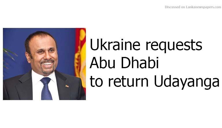 Sri Lanka News for Ukraine requests Abu Dhabi to return Udayanga