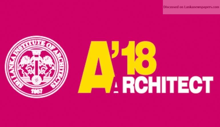 Sri Lanka News for 'Architect 2018' to showcase creative work of SL architects