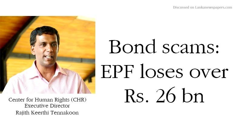Sri Lanka News for Bond scams: EPF loses over Rs. 26 bn