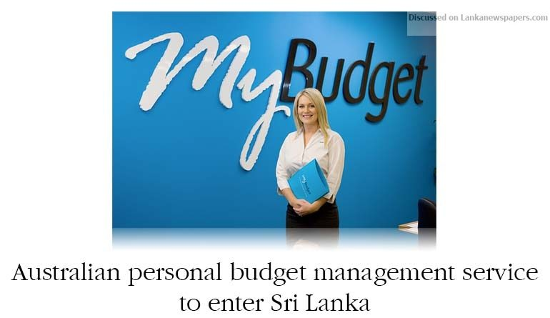 Sri Lanka News for Australian personal budget management service to enter Sri Lanka