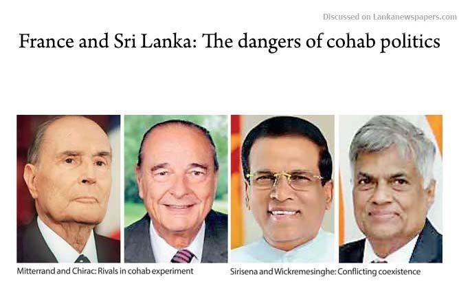 Sri Lanka News for France and Sri Lanka: The dangers of cohab politics