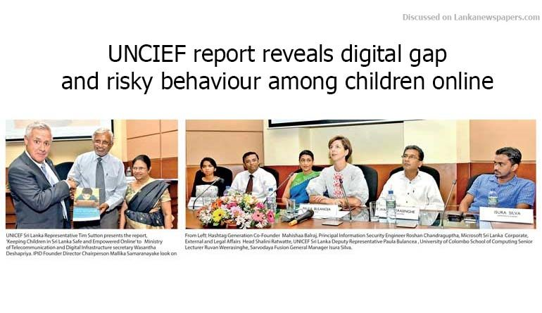 Sri Lanka News for UNCIEF report reveals digital gap and risky behaviour among children online