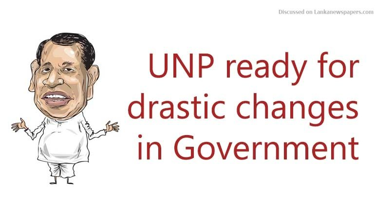 Sri Lanka News for UNP ready for drastic changes in Govt – Rajitha