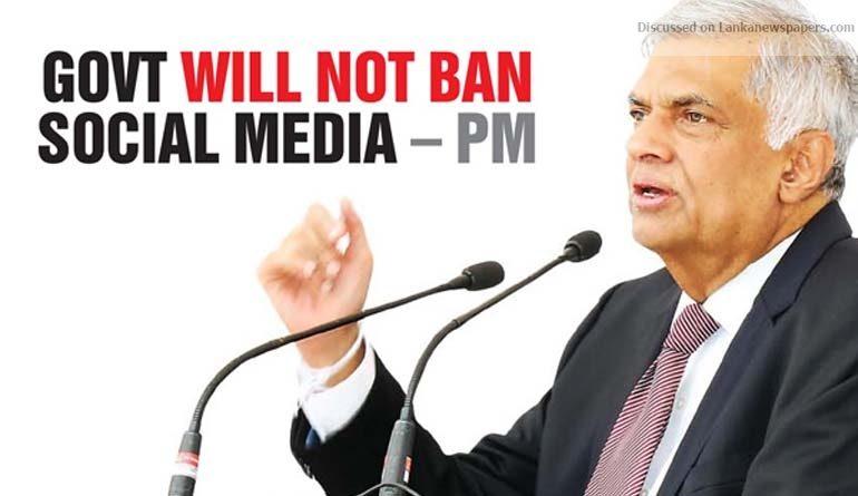 Sri Lanka News for Govt will not ban social media – PM