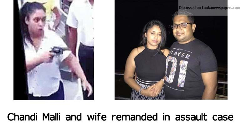 Sri Lanka News for Chandi Malli and wife remanded in assault case