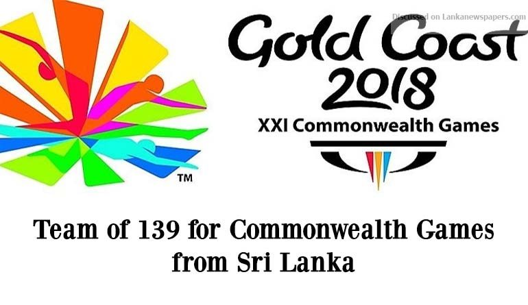 Sri Lanka News for Team of 139 for Commonwealth Games 79 athletes, 21 coaches and 19 officials