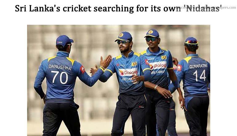Sri Lanka News for Sri Lanka's cricket searching for its own 'Nidahas'