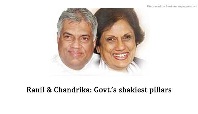 Sri Lanka News for Ranil & Chandrika: Govt.'s shakiest pillars