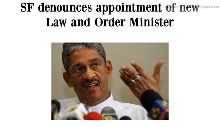 Sri Lanka News for SF denounces appointment of new Law and Order Minister