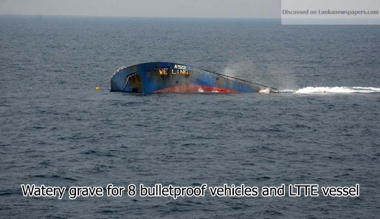 Sri Lanka News for Watery grave for 8 bulletproof vehicles and LTTE vessel