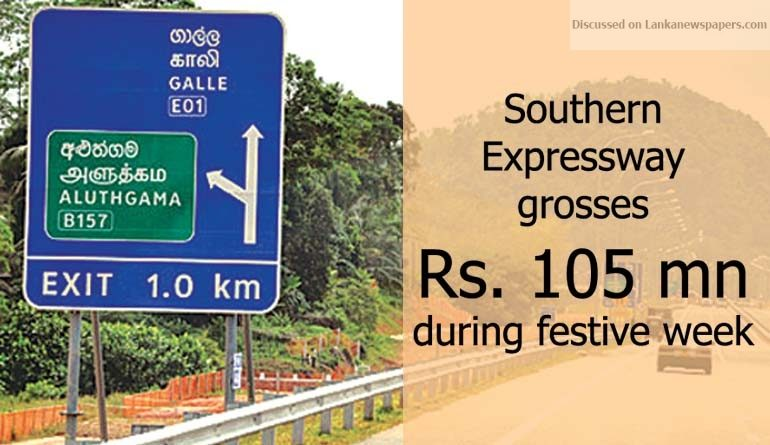 Sri Lanka News for Southern Expressway grosses Rs. 105 mn during festive week