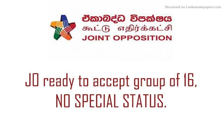 Sri Lanka News for JO ready to accept group of 16, no special status
