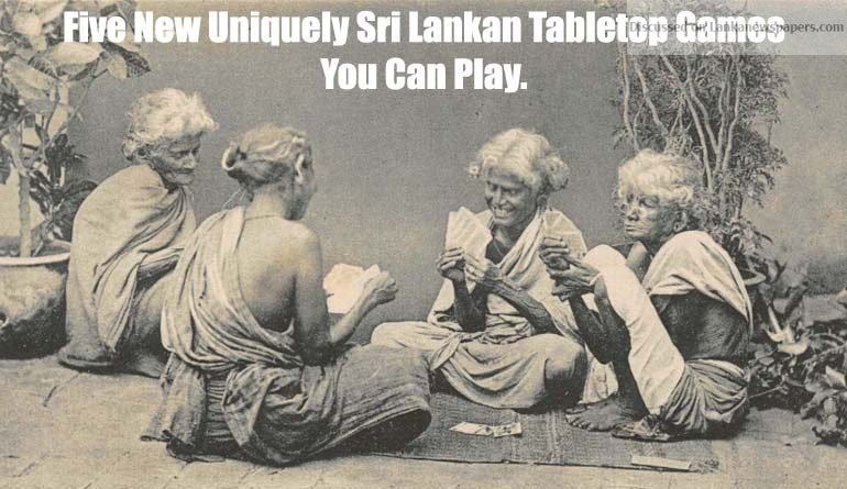 Sri Lanka News for Five New Uniquely Sri Lankan Tabletop Games You Can Play