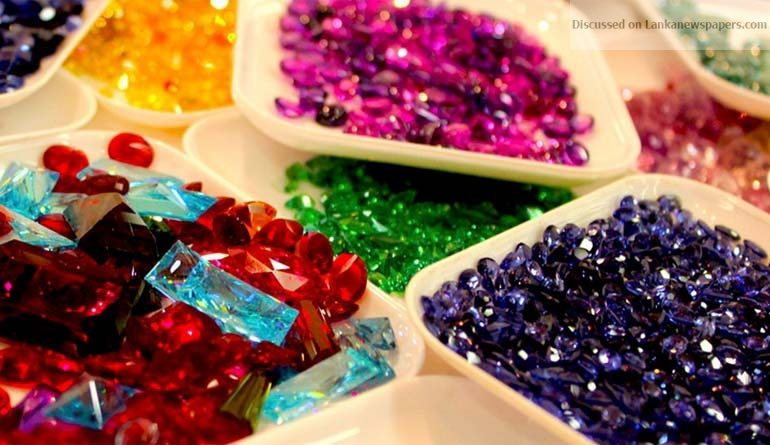 Sri Lanka News for $1B target by 2020 with right policies – Gem and Jewellery Assn