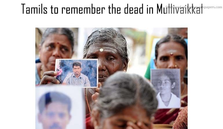Sri Lanka News for Tamils to remember the dead in Mullivaikkal