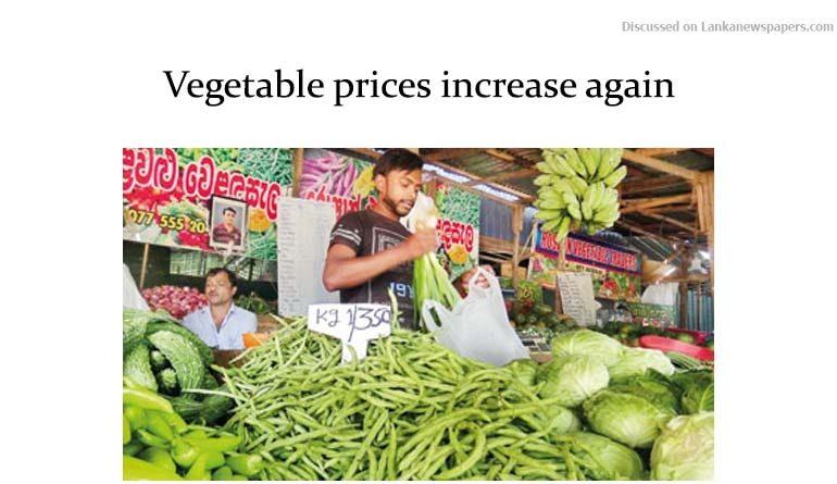 Sri Lanka News for Vegetable prices increase again