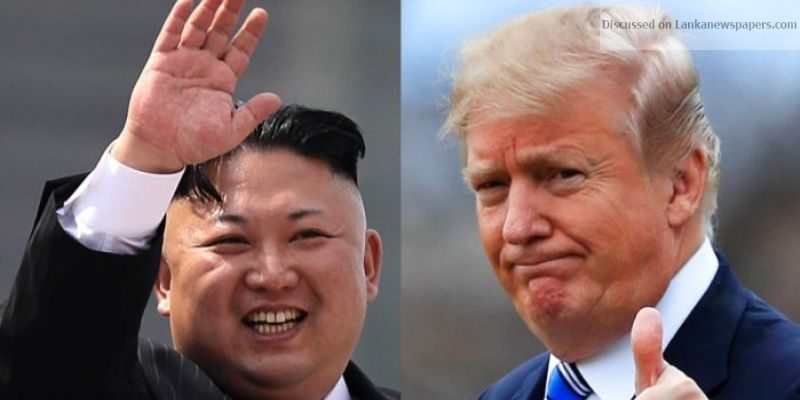 Sri Lanka News for Trump,Kim in Singapore for nuclear talks