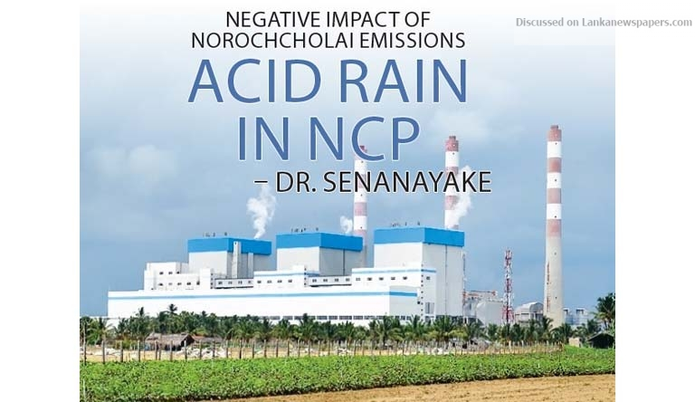 Sri Lanka News for Acid rain in NCP – Dr. Senanayake