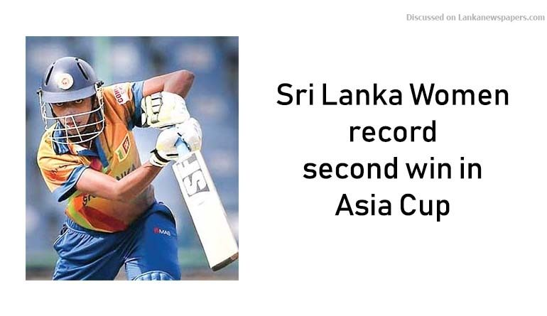 Sri Lanka News for Sri Lanka Women record second win in Asia Cup