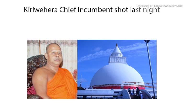 Sri Lanka News for Kiriwehera Chief Incumbent shot last night