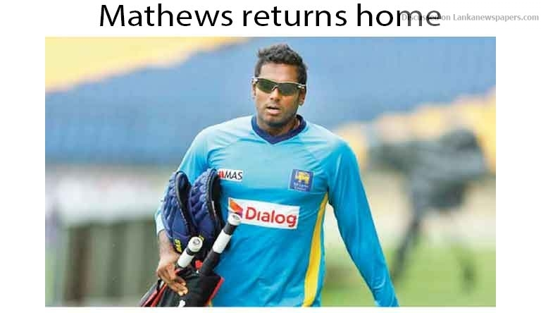 Sri Lanka News for Mathews returns home