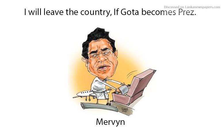 Sri Lanka News for I will leave the country, If Gota becomes Prez.: Mervyn