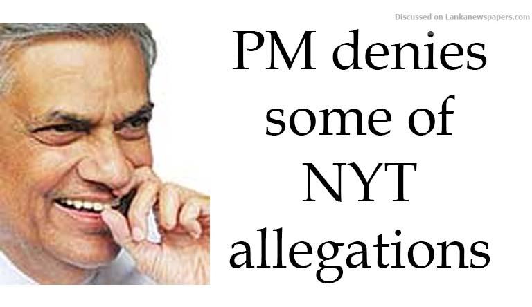 Sri Lanka News for PM denies some of NYTallegations