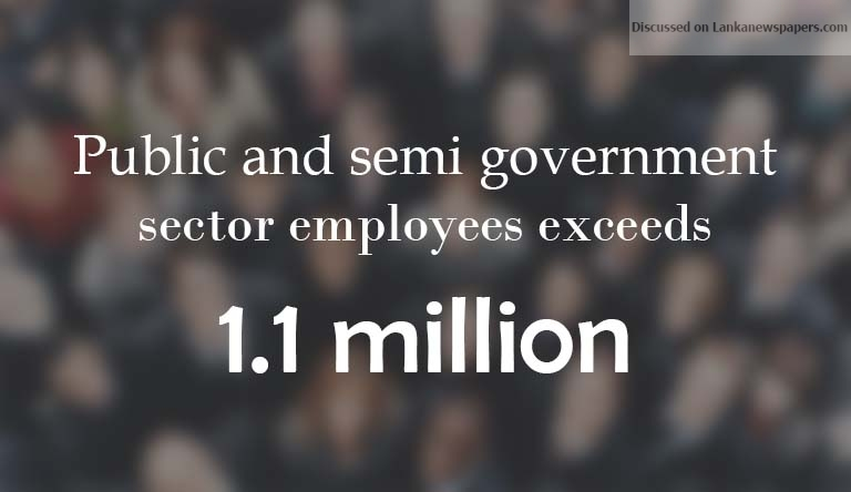 Sri Lanka News for Public and semi government sector employees exceeds 1.1 million