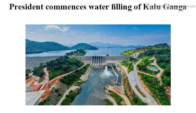 Sri Lanka News for President commences water filling of Kalu Ganga