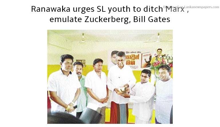 Sri Lanka News for Ranawaka urges SL youth to ditch Marx , emulate Zuckerberg, Bill Gates