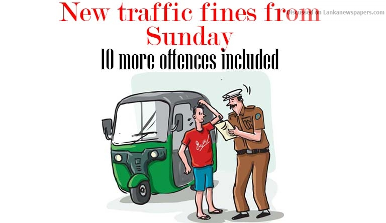 Sri Lanka News for New traffic fines from Sunday, 10 more offences included