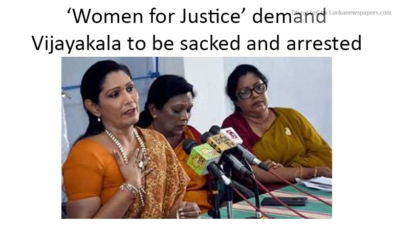 Sri Lanka News for 'Women for Justice' demand Vijayakala to be sacked and arrested