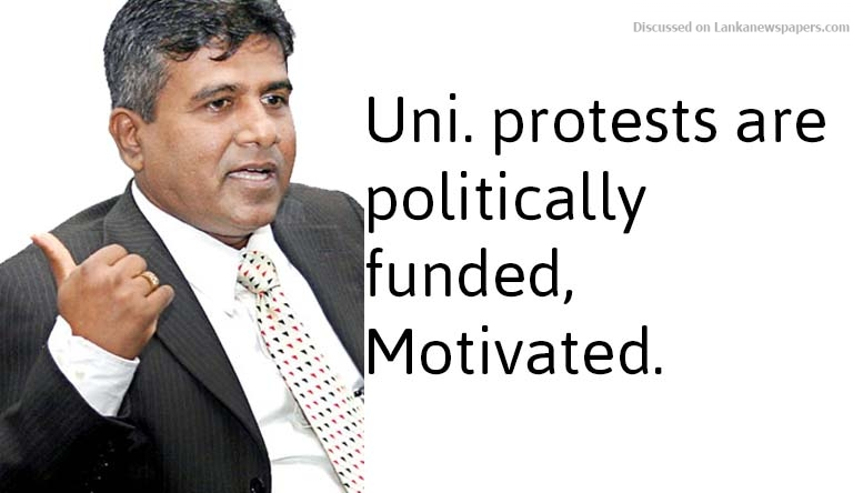Sri Lanka News for Uni. protests are politically funded, motivated: Wijeyadasa
