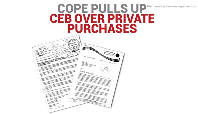 Sri Lanka News for COPE pulls up CEB over private purchases
