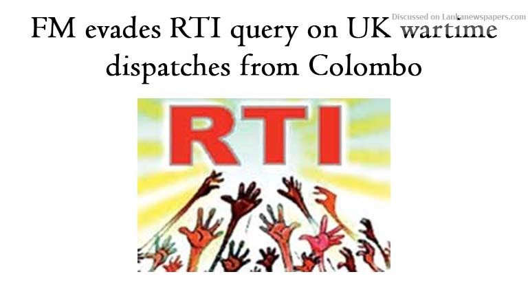Sri Lanka News for FM evades RTI query on UK wartime dispatches from Colombo
